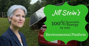 The Jill Stein Renewable Energy platform plans to have 100% renewable energy by 2030